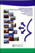 Turisme cultural, desenvolupament i sostenibilitat